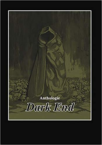 "Cover der Anthologie ""Dark End"""